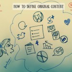 5 Easy Checkpoints On How To Define Original Content