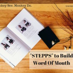 How to build word of mouth in the digital age- The STEPPS Concept