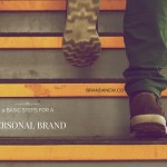 9 Basic Steps For Creating A Remarkable Personal Brand