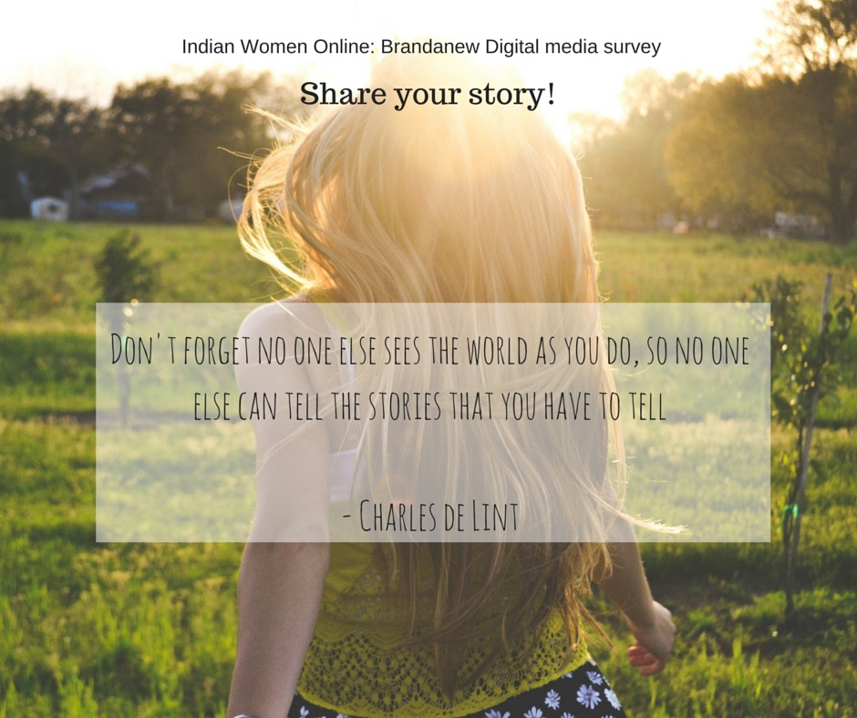Indian Women Online- An Alternate Narrative: A Digital Media Survey