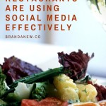 How Restaurants Are Using Social Media Effectively (And What You Can Learn)