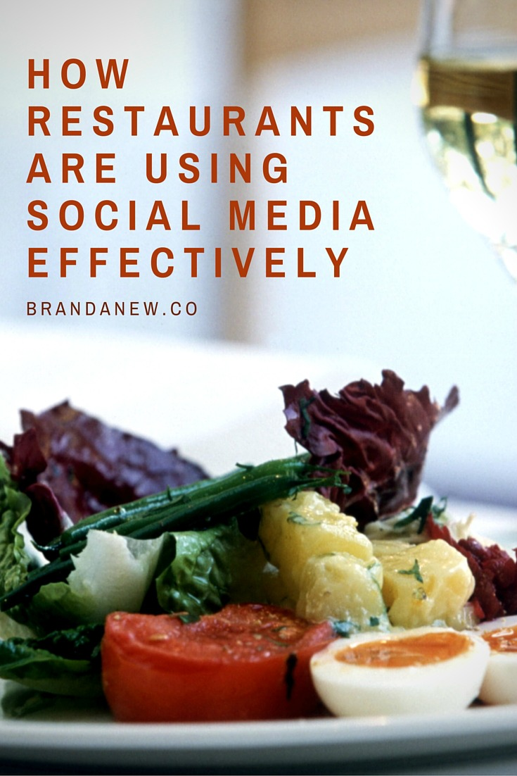 How Restaurants Are Using Social Media Effectively (And What You Can Learn) BRANDANEW