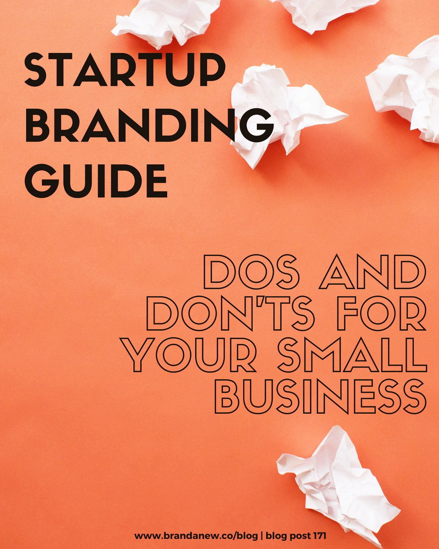 Startup Branding Dos And Don'ts For Your Small Businesses brandanew