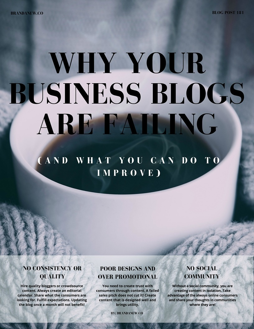 3 Reasons Your Corporate Blogs Are Not Working And How You Can Improve Brandanew