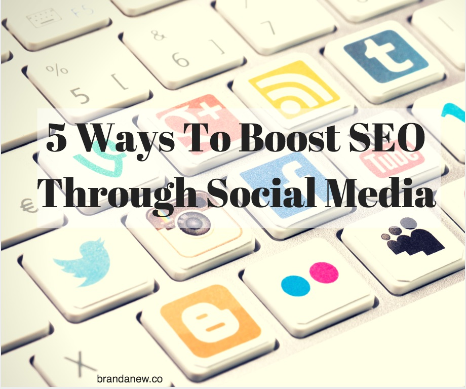 5 Ways To boost SEO through social media brandanew