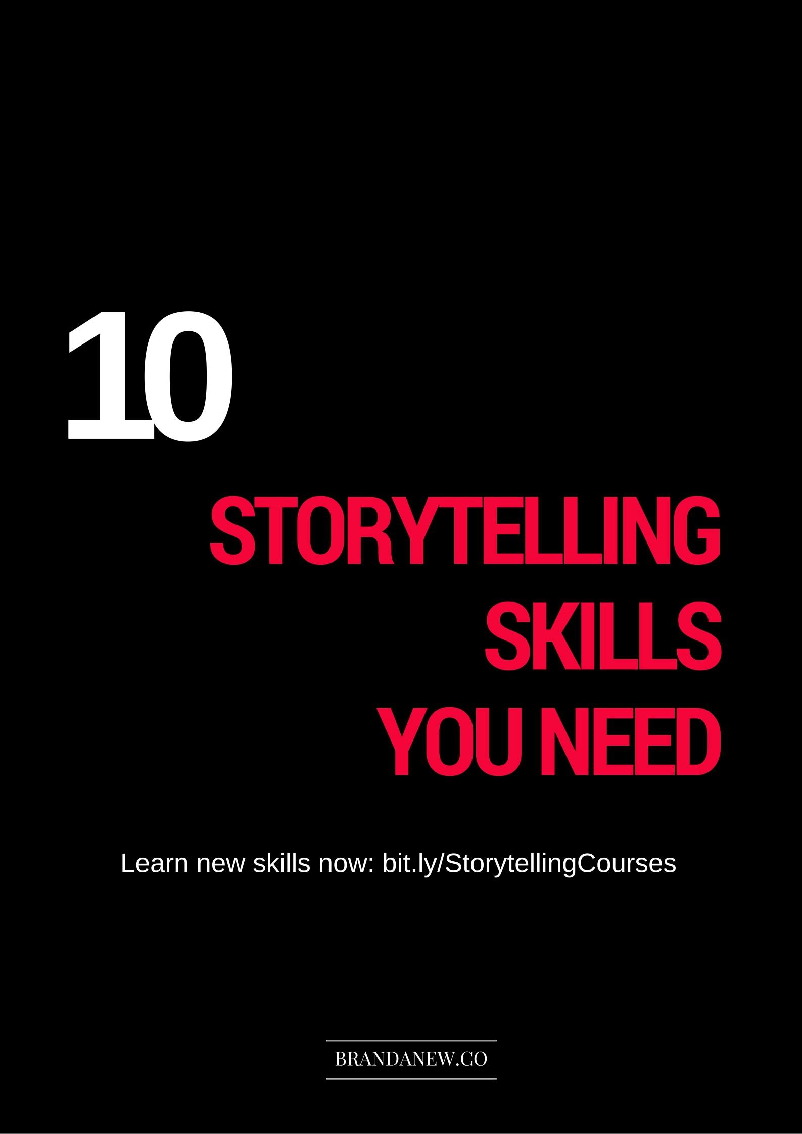 Storytelling Skills You Need brandanew