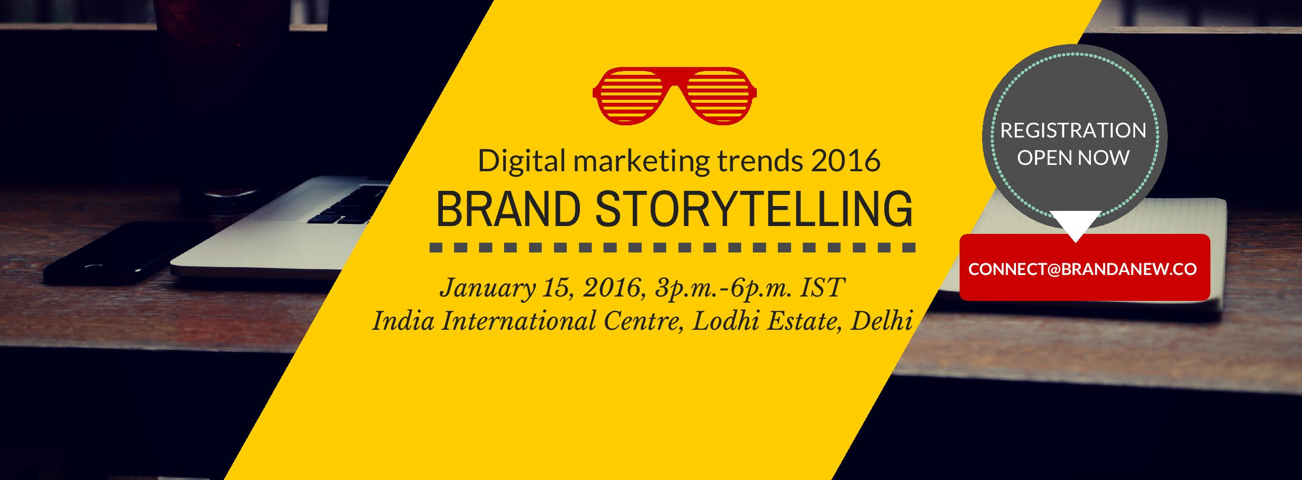 brandanew.co invites you for 2016's first Digital Marketing trends brand storytelling workshop