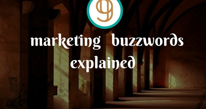 9 Marketing Buzzwords That You Need To Know Brandanew