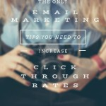Email Marketing Tips for Improving Click Through Rates