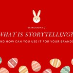 13 Storytelling Buzzwords Explained For Your Remarkable Brand Strategy BRANDANEW