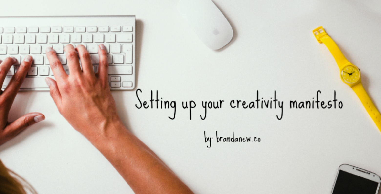 How To Set Up Your Own Remarkable Creativity Manifesto