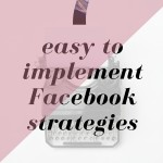 7 Easy To Implement Strategies For Your Facebook Page