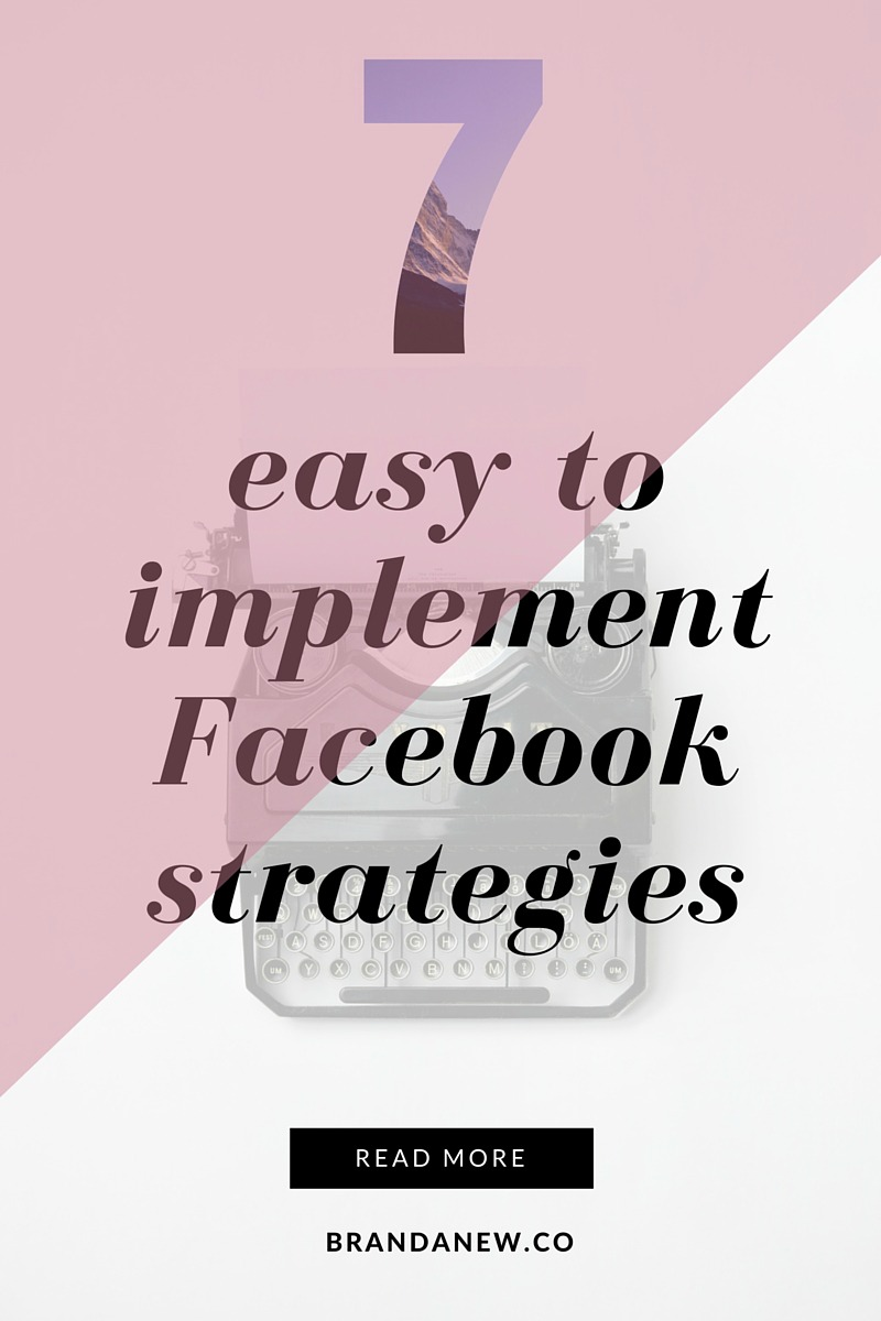 7 Easy To Implement Strategies For Your Facebook Page 2