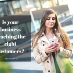 5 Remarkable Tactics To Reach the Right Consumers
