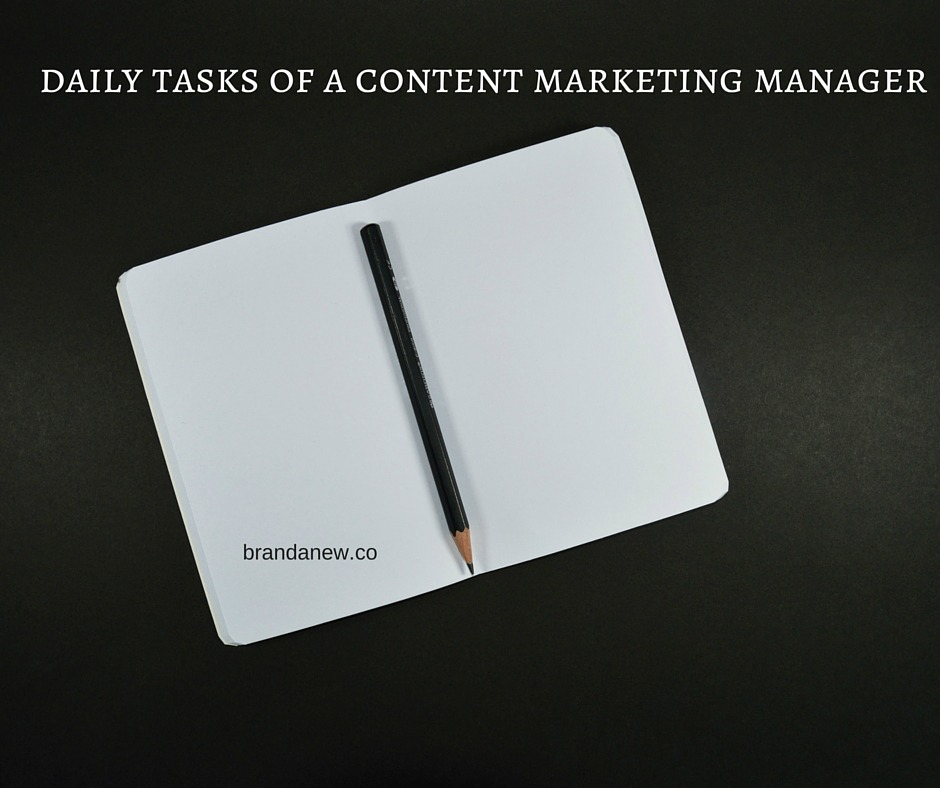 7 Daily Tasks For Your Content Marketing Manager