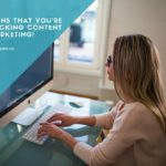 7 Signs That You're Actually Good At Content Marketing