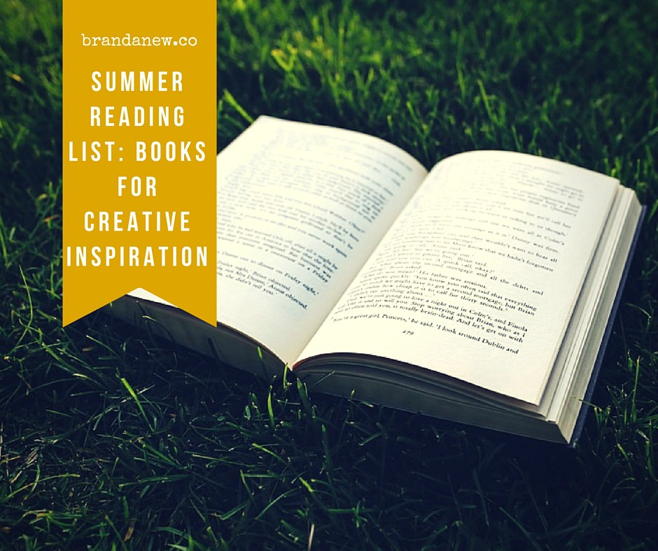 Summer Reading List My Top 7 Books For Creative Inspiration