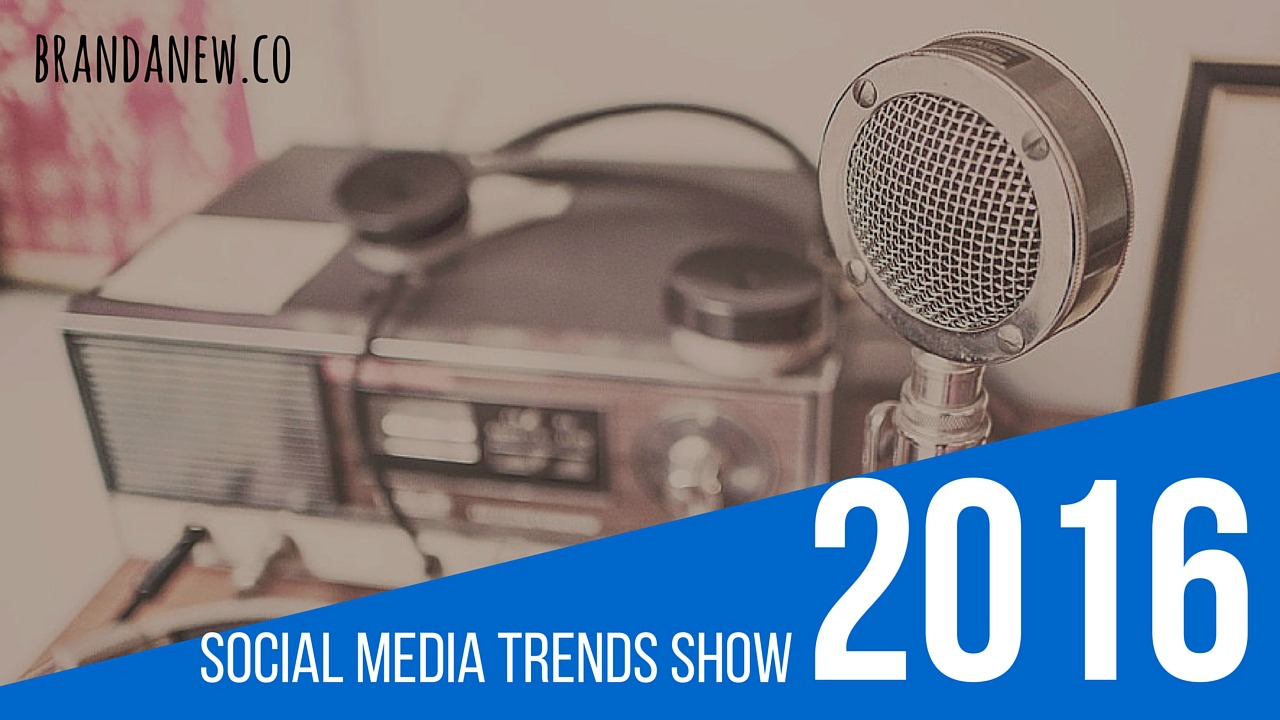 Coming Up A Brandanew Social Trends Show Podcast!