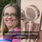 Social Trends Podcast: Building Quality Human Engagement For Your Brand